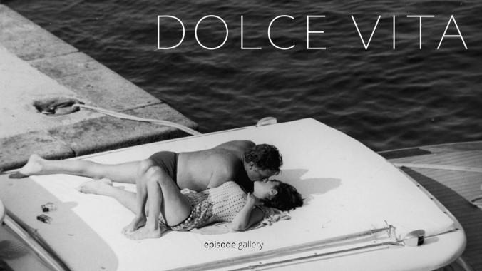 """DOLCE VITA"""